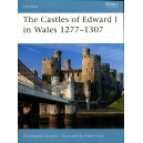 The Casles of Edward I in Wales 1277-1307