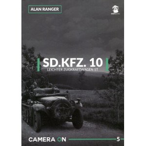 Camera On 5: Sd.Kfz.10 Leichter Zugkraftwagen 1t