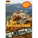 Das Kehlsteinhaus - Von Adolf Hitler bis heute