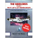 The Warlords Volume 1: The 4th, 20th & 55th Fighter Groups