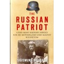 The Russian Patriot: A Red Army Soldier's Service for His Motherland and Against Bolshevism