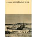 Norra Lidingöbanan 60 år