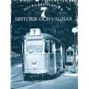 Djurgårdslinjen 7 - Historik och vagnar