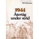 1944 Återtåg under strid