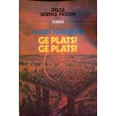 Delta Science Fiction 101: Ge plats! Ge plats!
