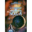 Delta Science Fiction 92: Världen och noll-A