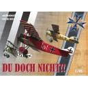 Du doch nicht! Albatros D.V, Fokker Dr.I, Fokker D.VII Limited Edition