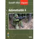 SoldR Mtr Vapen - Automatkarbin 4 2004