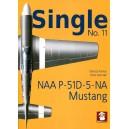 Single No.11: NAA P-51D-5-NA Mustang