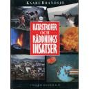 Katastrofer och räddningsinsatser