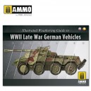 ILLUSTRATED GUIDE OF WWII LATE GERMAN VEHICLE