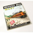 The Milwaukee Road West