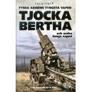 Tjocka Bertha och andra tunga vapen