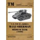 U.S. WW II Korea M4A3 Sherman Medium Tank 76mm