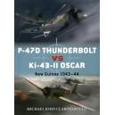 P-47D Thunderbolt vs Ki-43-II Oscar: New Guinea 1943–44