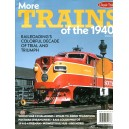 More Trains of the 1940s - Classic Trains