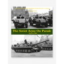 The Soviet Army on Parade 1946-1991