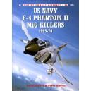 US Navy F-4 Phantom II MiG Killers 1965-70