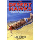 The Desert Hawks: An American Volunteer Fighter Pilot's Story of Israel's War of Independence, 1948