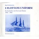 I flottans uniform. En berättelse om livet som flottist 1943-1950