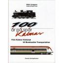 100 år på spår - Kalmar
