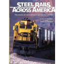Steel Rails Across America: The Drama of Railroading in Spectacular Photos