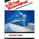 The Grand Trunk Western Railroad: A Canadian National Railway